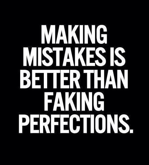 Mistakes: No one is Perfect