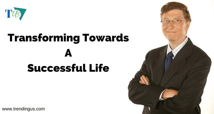 Transforming Towards A Successful Life Trending Us