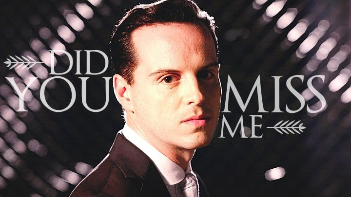 did you miss me moriarty