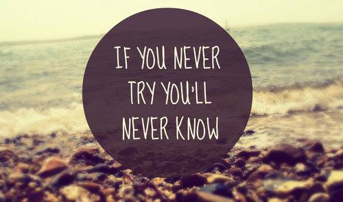 if you never try quote