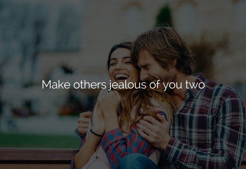 make others jealous of you