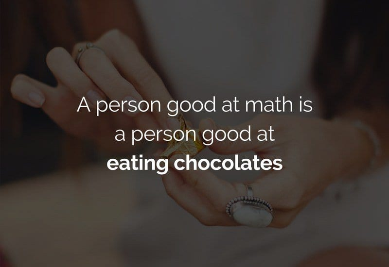 chocolate eater is good at math