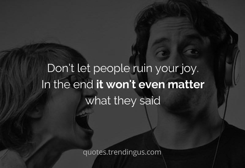 it does not matter what they say