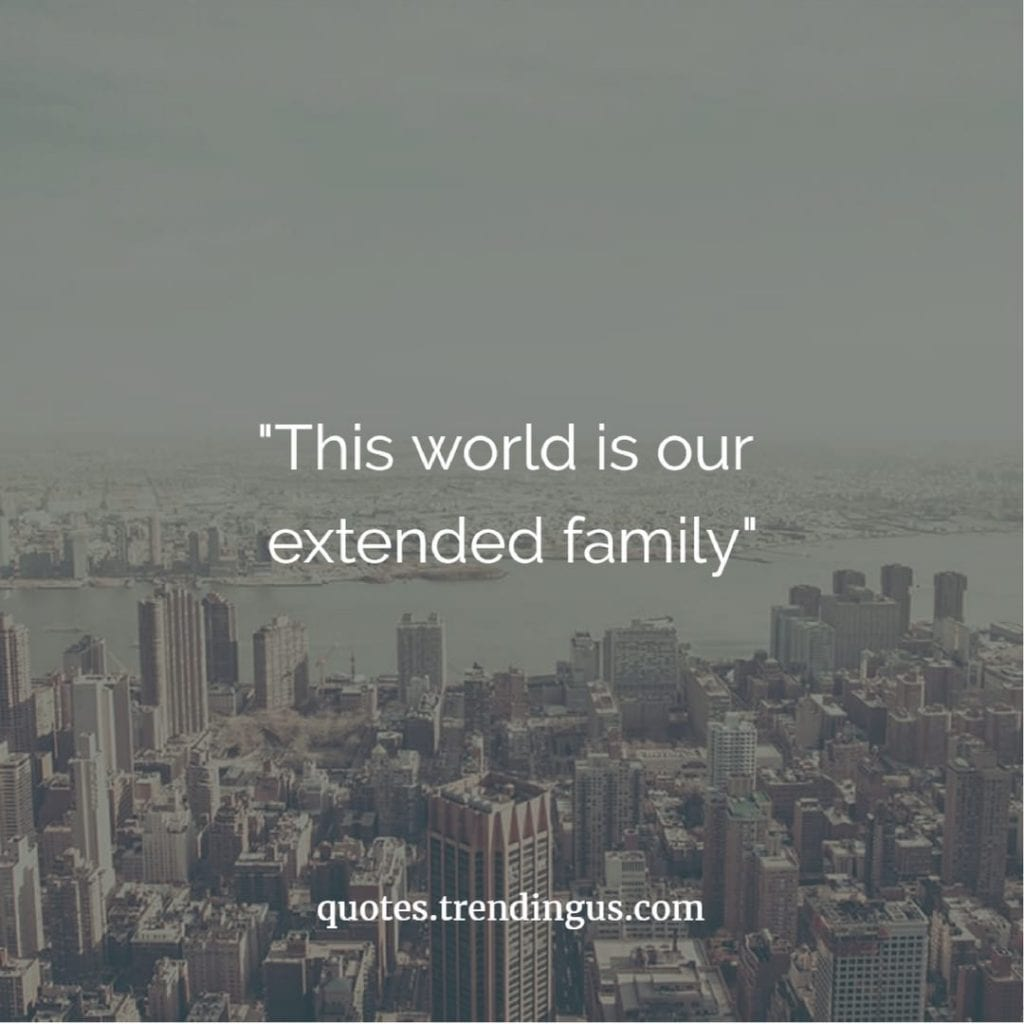 the world is our family extended family