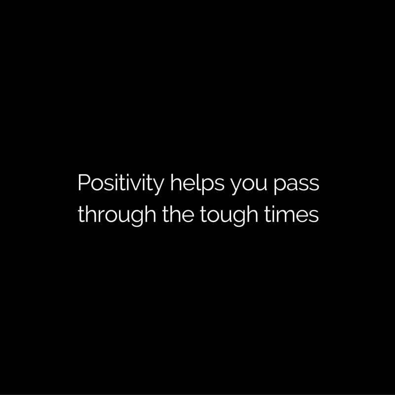 tough times positivity