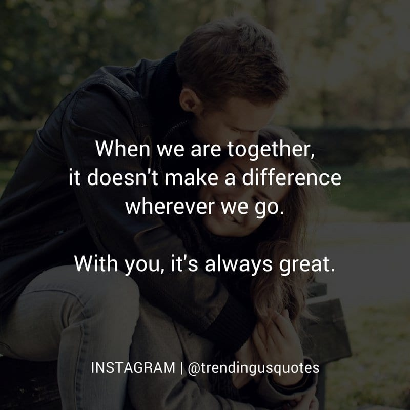 With you its always great
