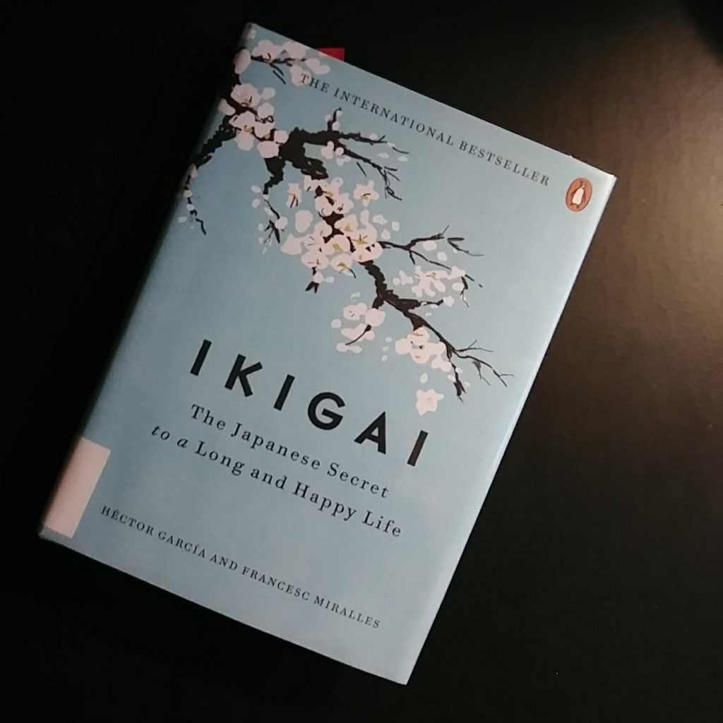 2. Ikigai: The Japanese Secret to a long and happy life by Héctor García.